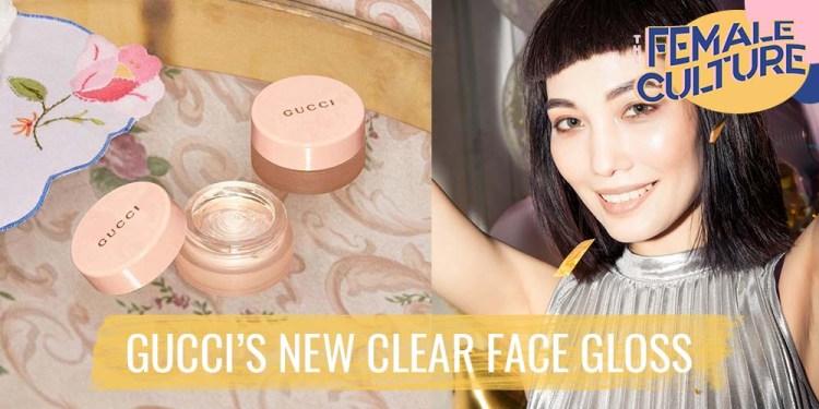 gucci new face gloss - the female culture